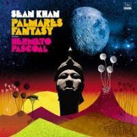 SEAN KHAN - Palmares Fantasy Feat. Hermeto Pascoal : LP