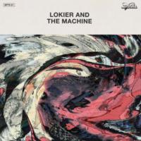 LOKIER & THE MACHINE - Lokier & The Machine : 12inch