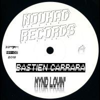 BASTIEN CARRARA - Mynd Lovin' : 12inch