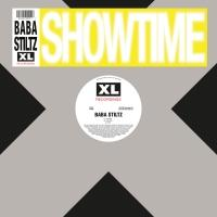 BABA STILTZ - SHOWTIME : XL RECORDINGS (UK)