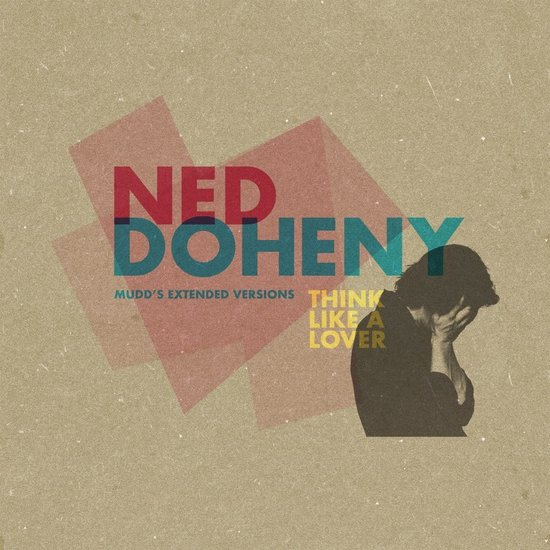 ned doheny think like a lover mudd s extended versions 12inch