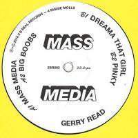 GERRY READ - Mass Media : 2 B Real (UK)