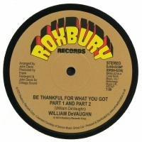 WILLIAM DEVAUGHN - Be Thankful For What You Got : 12inch