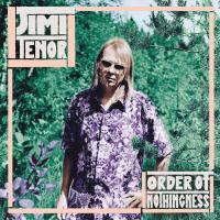 JIMI TENOR - Order of Nothingness : LP