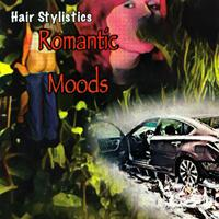 HAIR STYLISTICS - Romantic Moods : CD-R