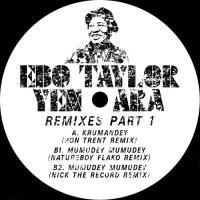 EBO TAYLOR - Yen Ara Remixes Part.1 : 12inch