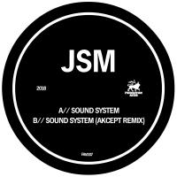 JSM - Sound System // Akcept Remix : FOUNDATION AUDIO (UK)
