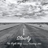 SLOWLY - The Right Way featuring Courtney John : FLOWER (JPN)