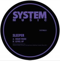 SLEEPER - Oram Mode / Level Up : SYSTEM SOUND (UK)
