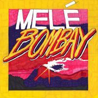 MELE - BOMBAY : 12inch