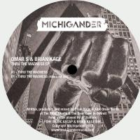 OMAR S & BRIAN KAGE - Thru The Madness EP : 12inch