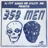 DJ FETT BURGER AND STILETTI ANA - 358 MEN : FREAKOUT CULT (NOR)