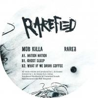 MOB KILLA - What if we Drink Coffee : 12inch