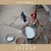 KINK GONG - Kavet In Cambodia 2 : CDr