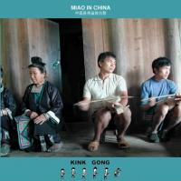 KINK GONG - Miao In China : CDr