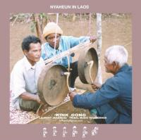 KINK GONG - Nyaheun In Laos : KINK GONG (GER)
