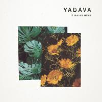 YADAVA - It Rains Here : CHURCH (UK)