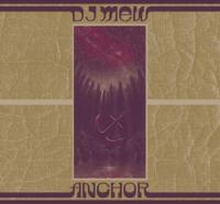 DJ MEW - ANCHOR : CD