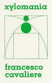FRANCESCO CAVALIERE - Xylomania : CASSETTE