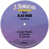 J.ROBINSON - WhoDemSound Meets Kai Dub Feat Don Fe : WhoDemSound (UK)