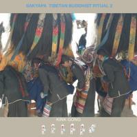 KINK GONG - Sakyapa Tibetan Buddhist Ritual 2 : KINK GONG (GER)