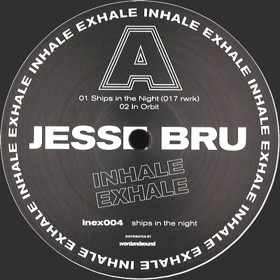 JESSE BRU - Ships In The Night : INHALE EXHALE (GER)