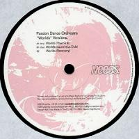 PASSION DANCE ORCHESTRA - Worlds Versions : 12inch