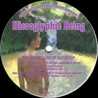 HIEROGLYPHIC BEING - The Secret Life Of Water EP : 12inch