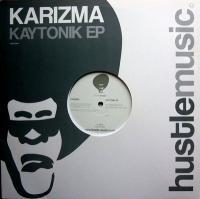 KARIZMA - Kaytonik EP : 12inch