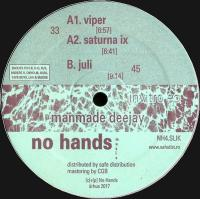 MANMADE DEEJAY - Invitro EP : NO HANDS (DEN)