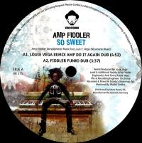AMP FIDDLER - SO SWEET (incl. LOUIE VEGA Remix) : VEGA (US)