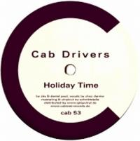 CAB DRIVERS feat. CHEZ DAMIER - Holiday Time : CABINET (GER)