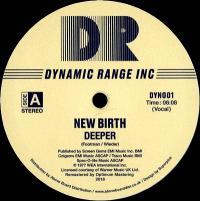 NEW BIRTH - DEEPER : DYNAMIC RANGE INC (UK)