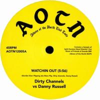 DIRTY CHANNELS vs DANNY RUSSELL / FRAZELLE - Watchin Out / Today Is The Day (Linkwood Remix) : ATHENS OF THE NORTH (UK)