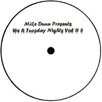 MIKE DUNN - WE R TUESDAY NIGHTS Vol.5 : 12inch