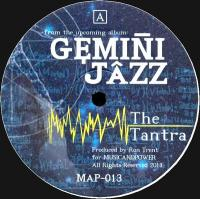 GEMINI JAZZ - THE TANTRA : MUSIC AND POWER (US)