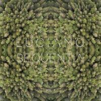 LUCIANO - Sequentia Vol.1 : CADENZA (SWI)