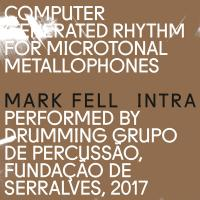 MARK FELL - Intra : Boomkat Editions (UK)