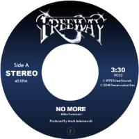 FREEWAY - No More / Coming From The Heart : 7inch