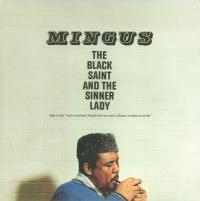 CHARLES MINGUS - The Black Saint And The Sinner Lady : LP