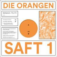 DIE ORANGEN - Saft 1 : MALKA TUTI <wbr>(ISR)