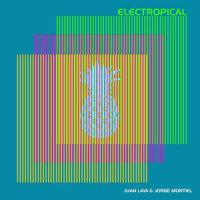 JUAN LAYA & JORGE MONTIEL - Electropical : 12inch