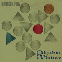 MARTER & YONY - Rhythm Matter : LP
