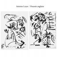 ANTOINE LOYER - Poussee Anglaise : LE SAULE (FRA)