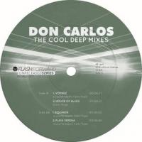 DON CARLOS - The Cool Deep Mixes Vol.1 : FLASH FORWARD (ITA)