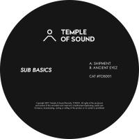 SUB BASICS - Shipment : TEMPLE OF SOUND (UK)