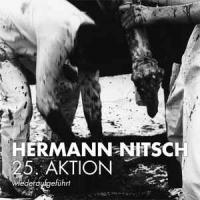HERMANN NITSCH - Das Orgien Mysterien Theater. 25. Aktion - WiederaufgefÜHrt : LP