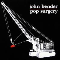 JOHN BENDER - Pop Surgery : LP