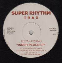 LUCA LOZANO - Inner Peace EP : 12inch