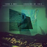 TORO Y MOI - Causers Of This : LP